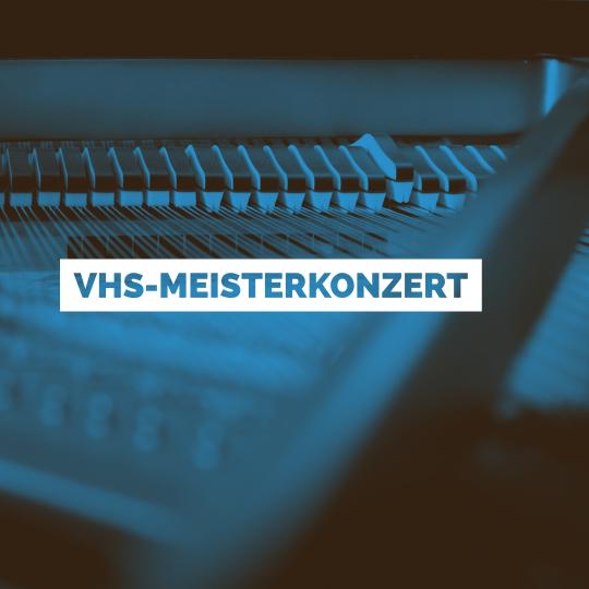 2. VHS-Meisterkonzert